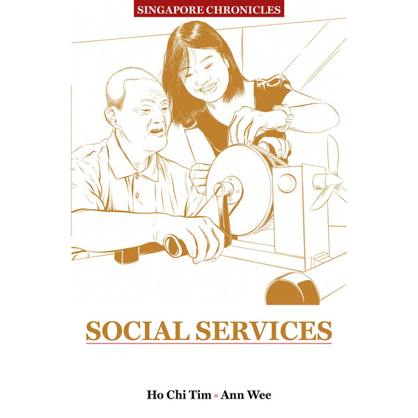 Singapore Chronicles - Social Services