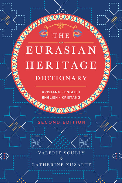 The Eurasian Heritage Dictionary