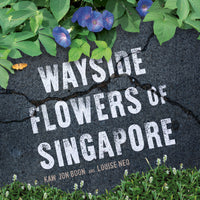 Wayside Flowers of Singapore