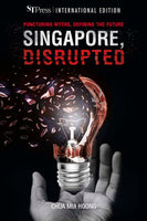 Singapore, Disrupted