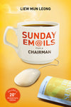 Sunday Emails from a Chairman, Volume 5