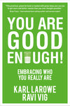 You Are Good Enough!