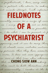 Fieldnotes of a Psychiatrist