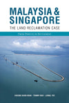 Malaysia & Singapore: The Land Reclamation Case