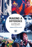 Making A Difference: 25 Stories that Made an Impact