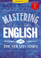 Mastering English with The Straits Times (The Secondary Edition)