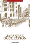 Singapore Chronicles - Japanese Occupation