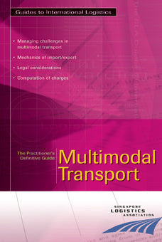The Practitioner's Definitive Guide: Multimodal Transport