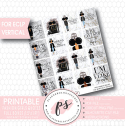 Fashion Girls Quotes Full Box Printable Planner Stickers (for use with ECLP Vertical) - Plannerologystudio