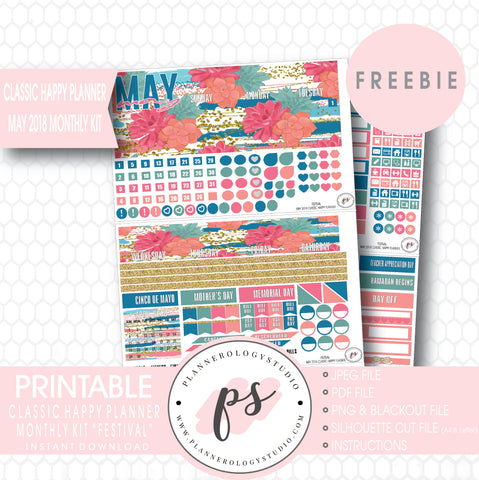 Festival Classic Happy Planner May 2018 Monthly Kit Digital Printable Planner Stickers (PDF/JPG/PNG/Silhouette Cut File Freebie) - Plannerologystudio