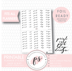 Planner Sticker Shop (Print, Cut, Pack, Ship, Design) Script Digital Printable Planner Stickers (Foil Ready)