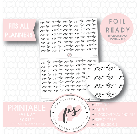 Pay Day Script Digital Printable Planner Stickers (Foil Ready)