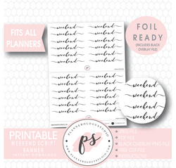 Weekend Script Banner Digital Printable Planner Stickers (Foil Ready) - Plannerologystudio