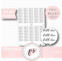 Bill Due Script Digital Printable Planner Stickers (Foil Ready) - Plannerologystudio