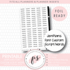 JenPlans Font Custom (Choose Your Own) Text/Wording Script Foil Ready Digital Printable Planner Stickers
