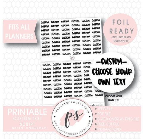 Custom (Choose Your Own) Text/Wording Script Foil Ready Digital Printable Planner Stickers