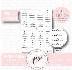Custom (Choose Your Own) Text/Wording Script Foil Ready Digital Printable Planner Stickers - Plannerologystudio