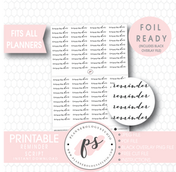 Reminder Script Digital Printable Planner Stickers (Foil Ready)
