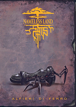 Nameless Land - Alfieri di Ferro