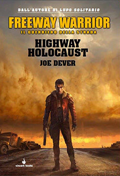 Freeway Warrior Vol.1 - Highway Holocaust