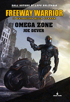 Freeway Warrior Vol.3 - Omega Zone