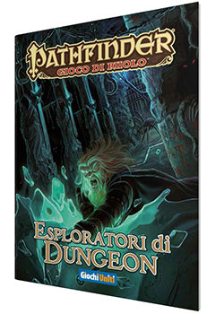 Pathfinder - Esploratori di Dungeon