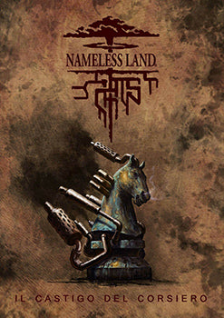 Nameless Land - Il Castigo del Corsiero