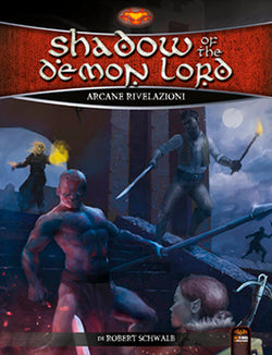 Shadow of the Demon Lord - Arcane Rivelazioni