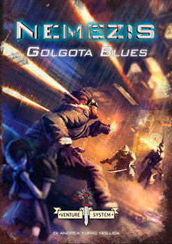 Savage Worlds - Venture System - Nemezis: Golgota Blues