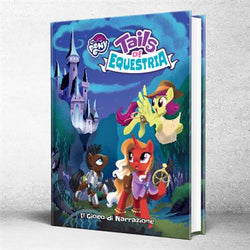 My Little Pony Gioco di Ruolo - Tails from Equestria
