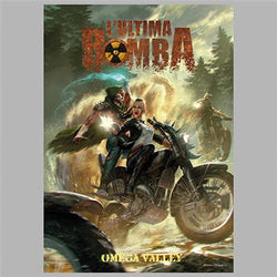 L'Ultima Bomba: Omega Valley