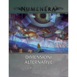 Numenera - Glimmer: Dimensioni Alternative