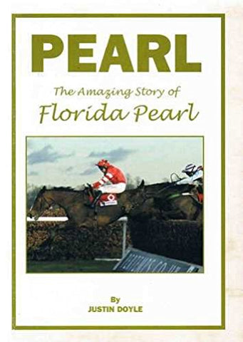 Pearl: The Amazing Story of Florida Pearl by Justin Doyle