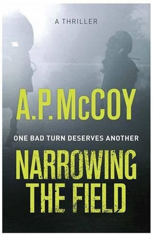 Narrowing The Field by A P McCoy