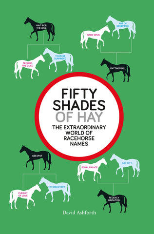 Fifty Shades of Hay by David Ashforth