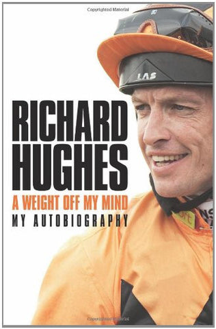 a096a9dcc44 A Weight Off My Mind - My Autobiography by Richard Hughes
