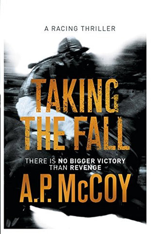 Taking the Fall paperback by A P McCoy