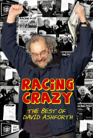 Racing Crazy: The Best of David Ashforth