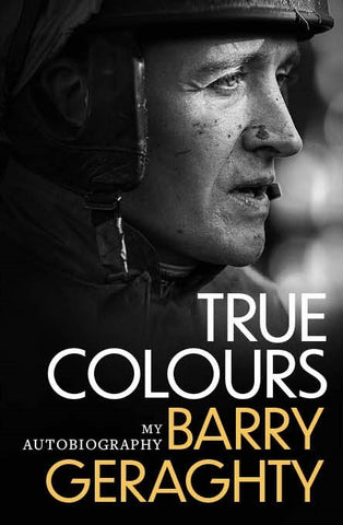 Barry Geraghty, My Autobiography