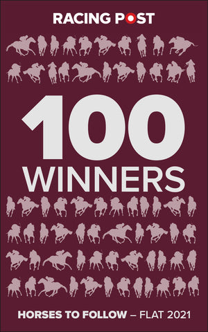 100 Winners: Horses to Follow Flat 2021 ***Pre order now***