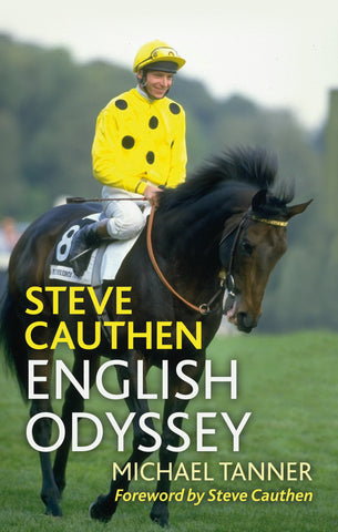 Steve Cauthen - English Odyssey ** Pre order now**