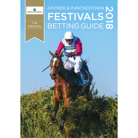 Weatherbys Aintree & Punchestown Festivals Betting Guide 2018<br>*** Pre-order Now ***