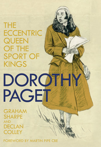 Dorothy Paget by Graham Sharpe & Declan Colley