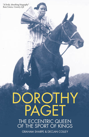 Dorothy Paget by Graham Sharpe & Declan Colley Paperback
