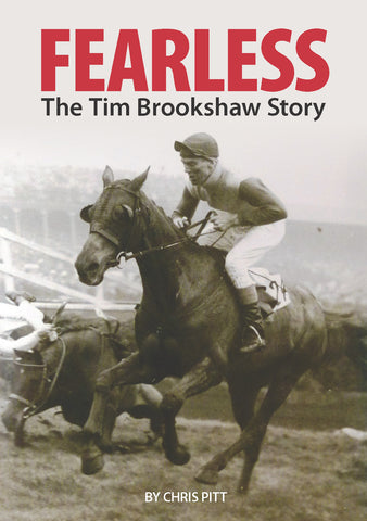Fearless: The Tim Brookshaw Story by Chris Pitt