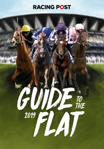 Racing Post Guide to the Flat 2019 *** Pre-order Now ***