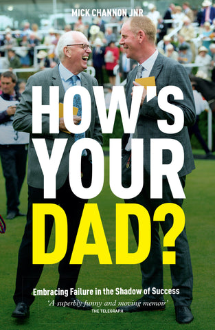 <b>How's Your Dad?</b><br/>by Mick Channon Jnr<br>Paperback<br>