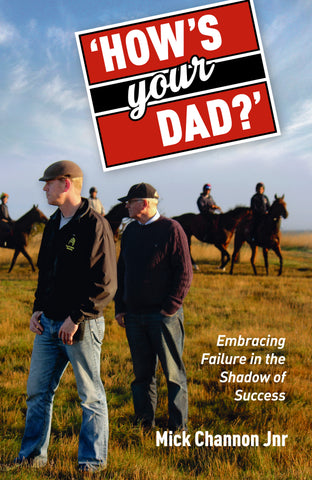 How's Your Dad?<br>by Mick Channon Jnr
