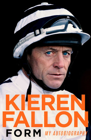 Form: My Autobiography by Kieren Fallon paperback