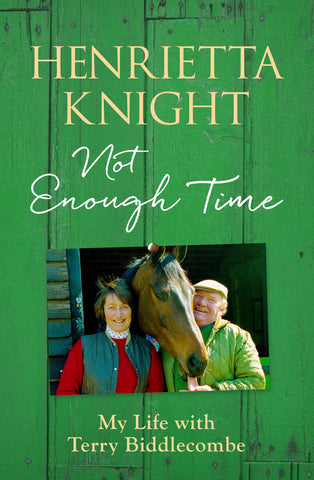 Not Enough Time<br/> by Henrietta Knight